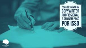 Como se profissionalizar em copywriting