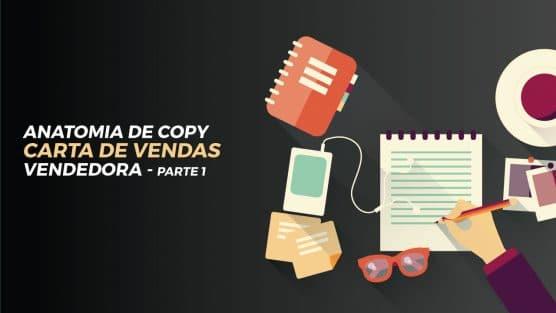 Anatomia de copy de uma Carta de Vendas vencedora pt.1